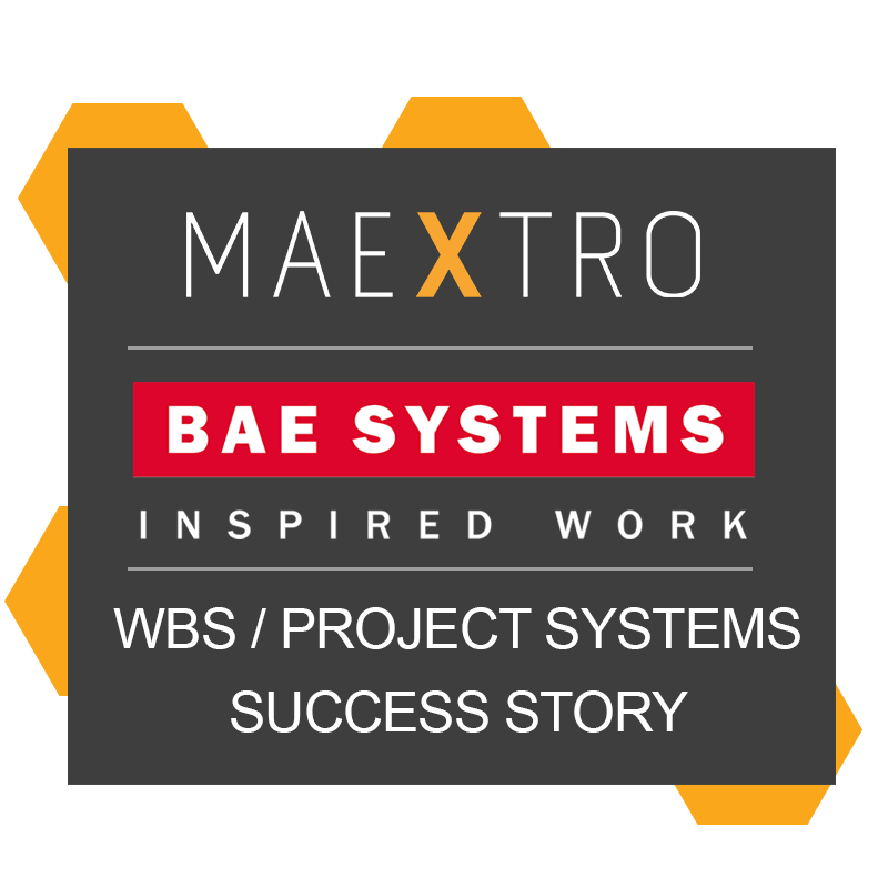 BAE Applied Intelligence – WBS / Project Systems with Maextro